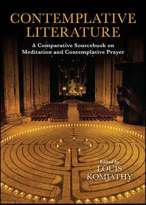 Contemplative Literature: A Comparative Sourc