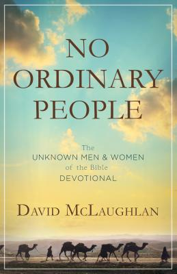 No Ordinary People: The Unknown Men  Women of
