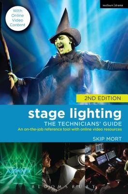 Stage Lighting ~ the Technicians' Guide: An O