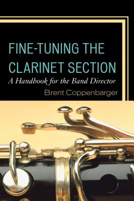 Fine~Tuning the Clarinet Section: A Handbook