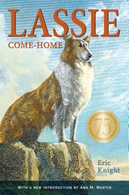 Lassie Come-Home: 75th Anniversary Edition