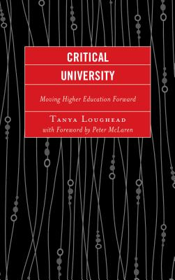 Critical University: Moving Higher Education