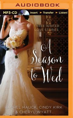 A Season to Wed: Love at Mistletoe / A Brush with Love / Serving Up a Sweetheart