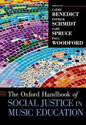 The Oxford Handbook of Social Justice in Musi