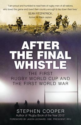 After the Final Whistle: The First Rugby Worl