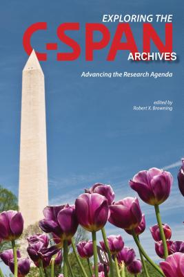 Exploring the C~span Archives: Advancing the