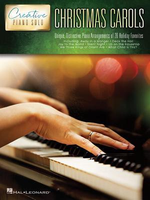Christmas Carols: Creative Piano Solo: Unique