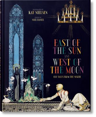 Kay Nielsen: East of the Sun / West of the Moon