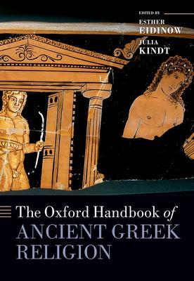 The Oxford Handbook of Ancient Greek Religion