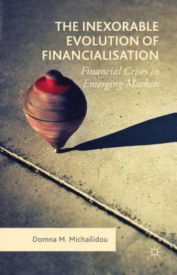 The Inexorable Evolution of Financialisation: