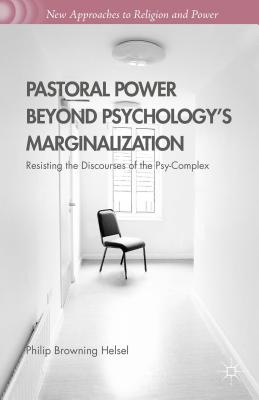 Pastoral Power Beyond Psychology's Marginaliz