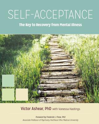 Self~Acceptance: The Key to Recovery from Men