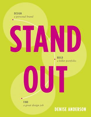 Stand Out: Design a Personal Brand Build a Ki