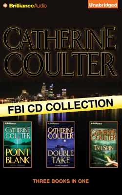 Catherine Coulter FBI CD Collection: Point Blank / Double Take / Tailspin
