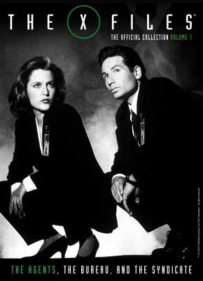 The X~Files: The Agents the Bureau and the Sy