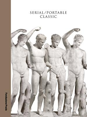 Serial / Portable Classic: The Greek Canon and Its Mutations