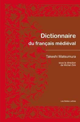 Dictionnaire Du Francais Medieval