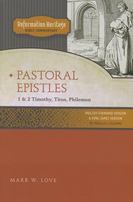Pastoral Epistles: 1 & 2 Timothy, Titus, Philemon