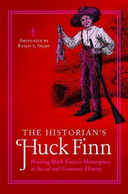 The Historian's Huck Finn: Reading Mark Twain
