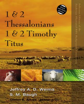 1 & 2 Thessalonians, 1 & 2 Timothy, Titus