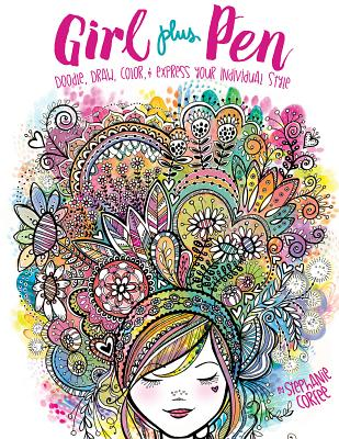 Girl Plus Pen: Doodle Draw Color and Express