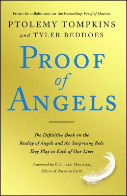 Proof of Angels: The Definitive Book on the R