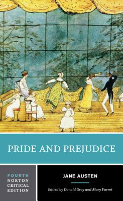Pride and Prejudice: An Authoritative Text Backgrounds and Sources Criticism