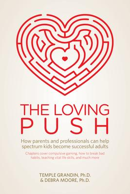 The Loving Push: How Parents and Professional