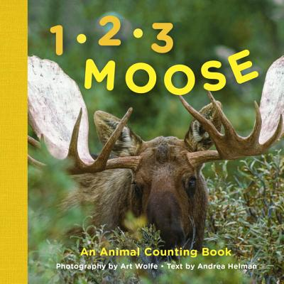 1, 2, 3 Moose: An Animal Counting Book