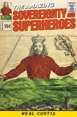 Sovereignty and Superheroes