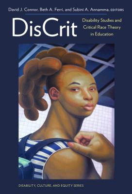 DisCrit: Disability Studies and Critical Race