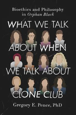 What We Talk About When We Talk About Clone C