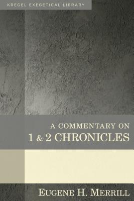 A Commentary on 1 & 2 Chronicles