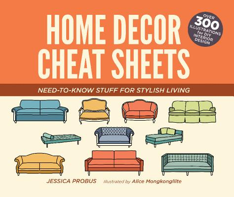 Home Decor Cheat Sheets: Need~to~Know Stuff f
