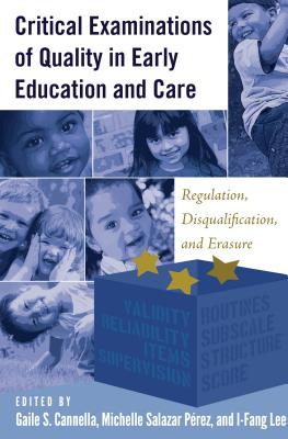 Critical Examinations of Quality in Childhood