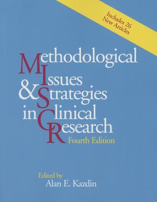 Methodological Issues & Strategies in Clinical Research: Includes 26 New Articles