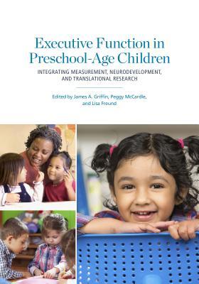 Executive Function in Preschool~Age Children: