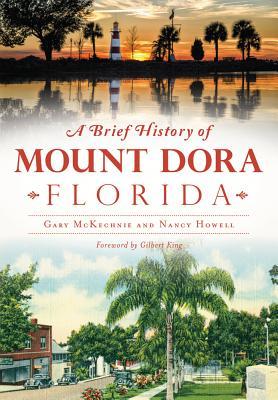 A Brief History of Mount Dora Florida
