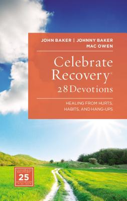 Celebrate Recovery: 28 Devotions: Healing fro