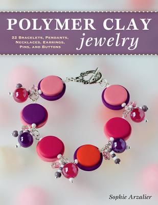 Polymer Clay Jewelry: 22 Bracelets Pendants N