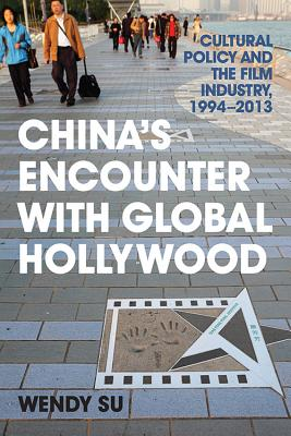 China's Encounter With Global Hollywood: Cult
