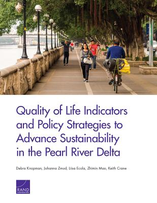 Quality of Life Indicators and Policy Strategies to Advance Sustainability in the Pearl River Delta