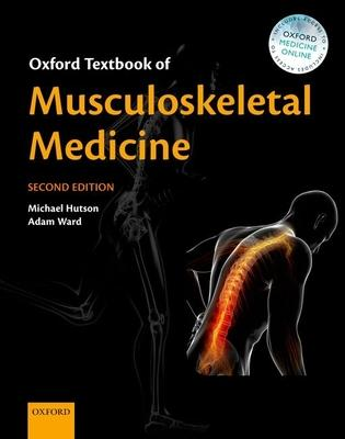 Oxford Textbook of Musculoskeletal Medicine