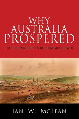 Why Australia Prospered: The Shifting Sources
