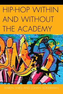 Hip~hop Within and Without the Academy