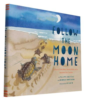 Follow the Moon Home: A Tale of One Idea Twen