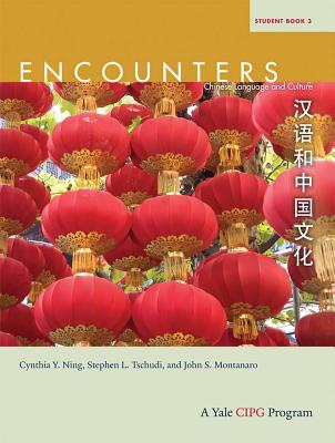Encounters: Chinese Language and Culture