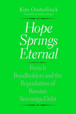 Hope Springs Eternal: French Bondholders and