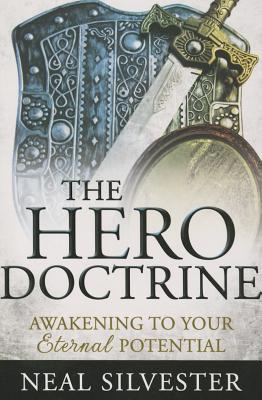 The Hero Doctrine: Awakening to Your Eternal