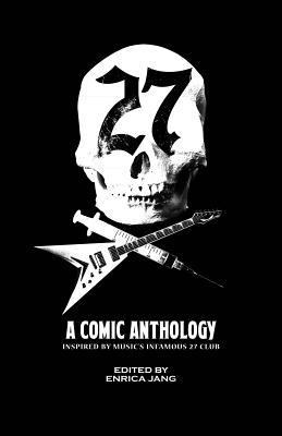The 27 Club: A Comic Anthology